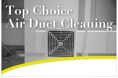 Top choice air duct cleaning