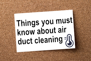 things you must know about air duct cleaning